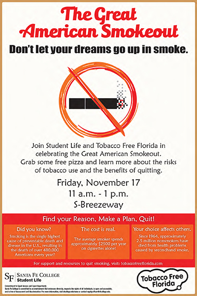 Great American Smokeout Friday, Nov. 17 from 11 a.m. until 1 p.m. in the S-Breezeway