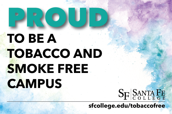 SF is proud to be a tobacco and smoke free campus